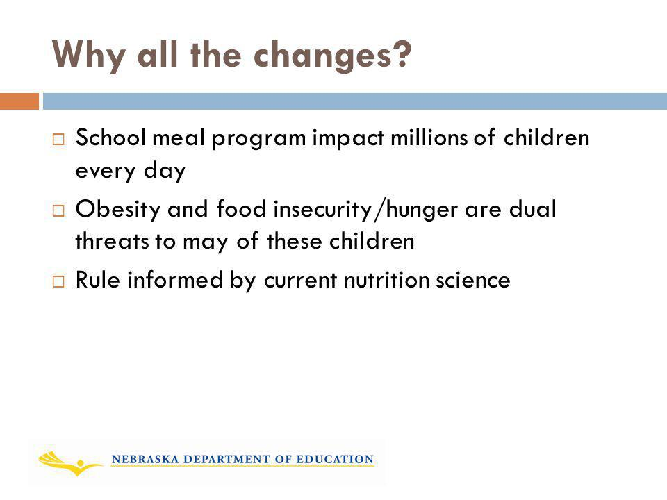 Why all the changes School meal program impact millions of children every day.