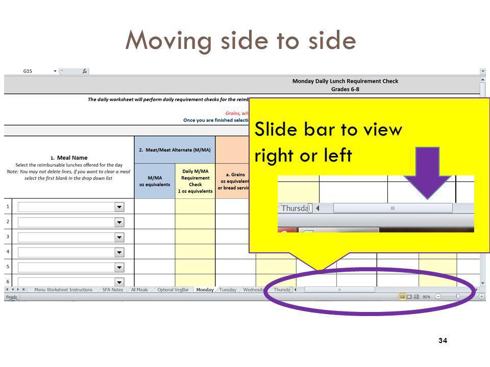Moving side to side Slide bar to view right or left