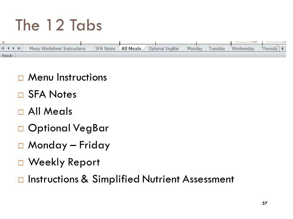The 12 Tabs Menu Instructions SFA Notes All Meals Optional VegBar
