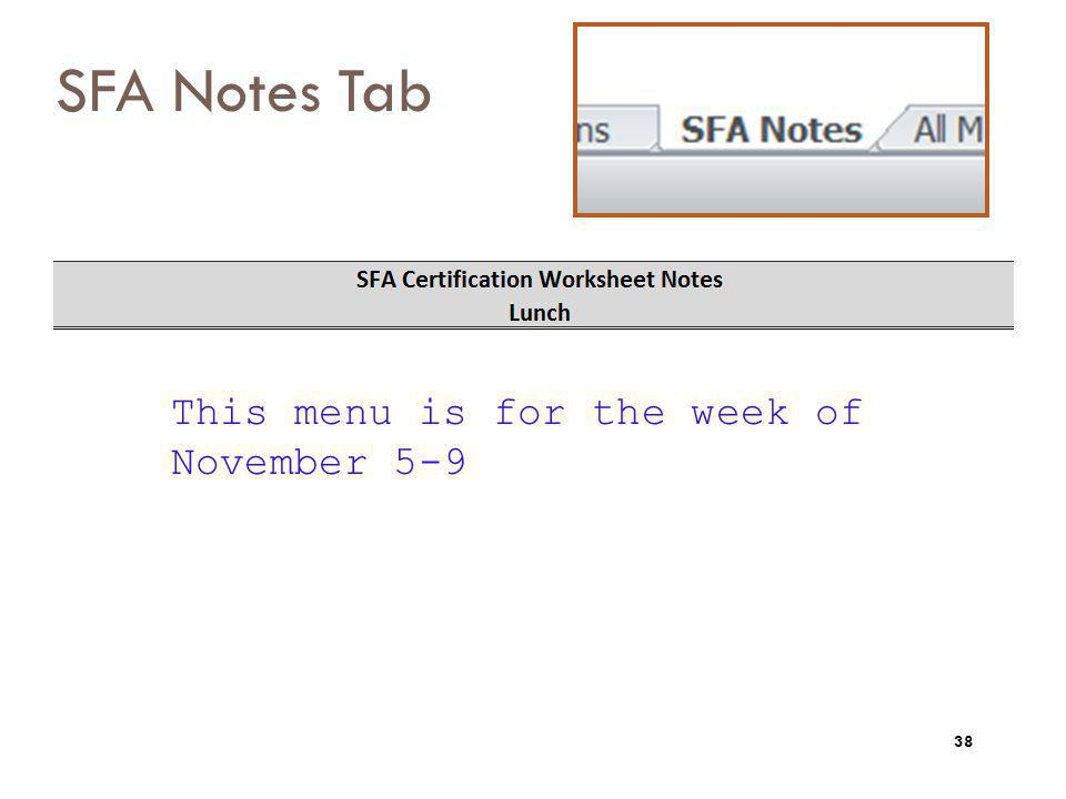 SFA Notes Tab This menu is for the week of November 5-9