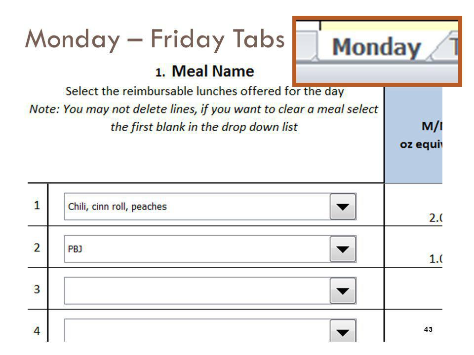Monday – Friday Tabs Next lets look at the daily tabs.