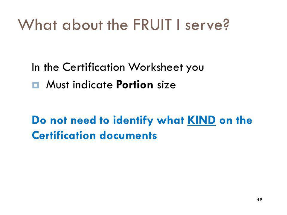 What about the FRUIT I serve