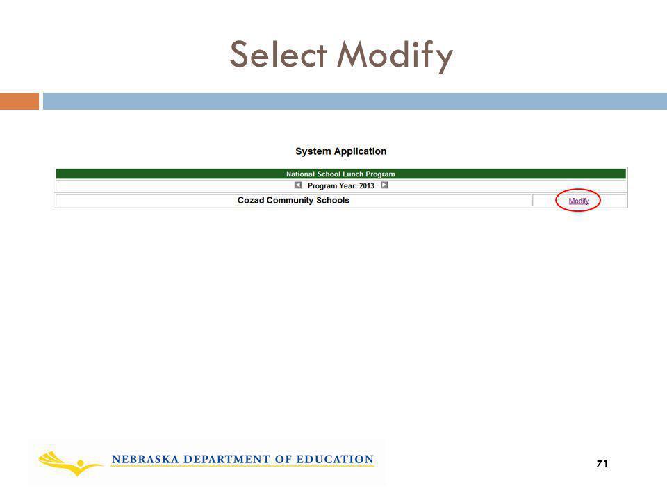 Select Modify And then Select Modify