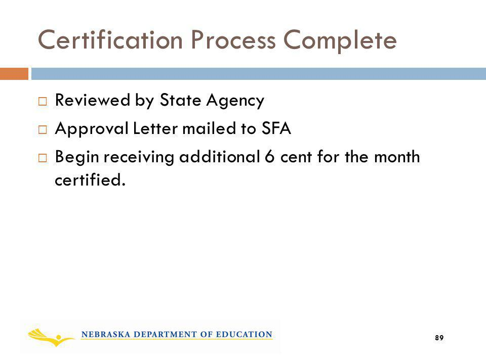 Certification Process Complete