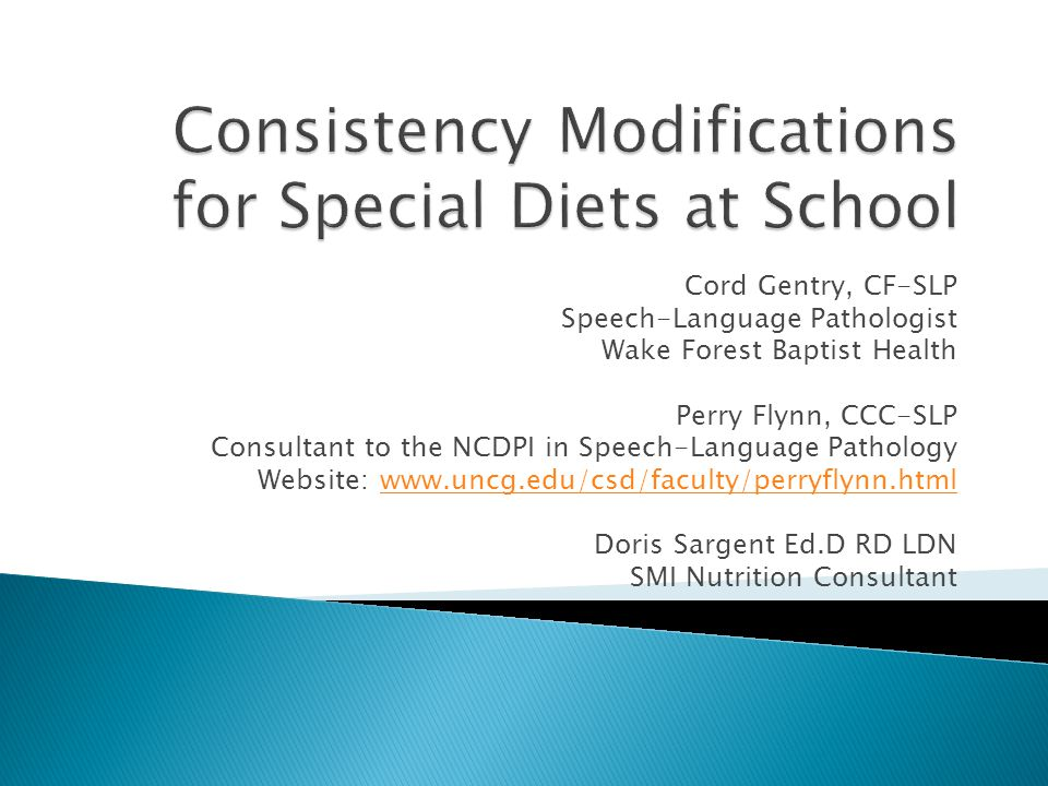 Consistency Modifications for Special Diets at School