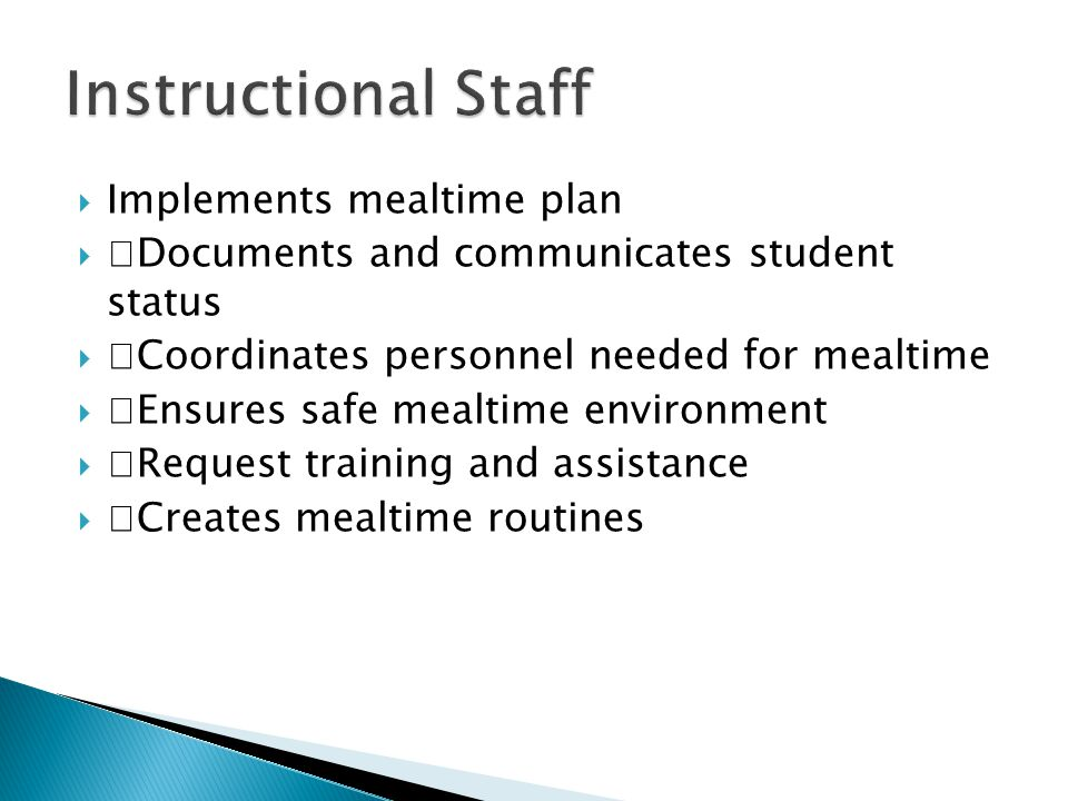Instructional Staff Implements mealtime plan