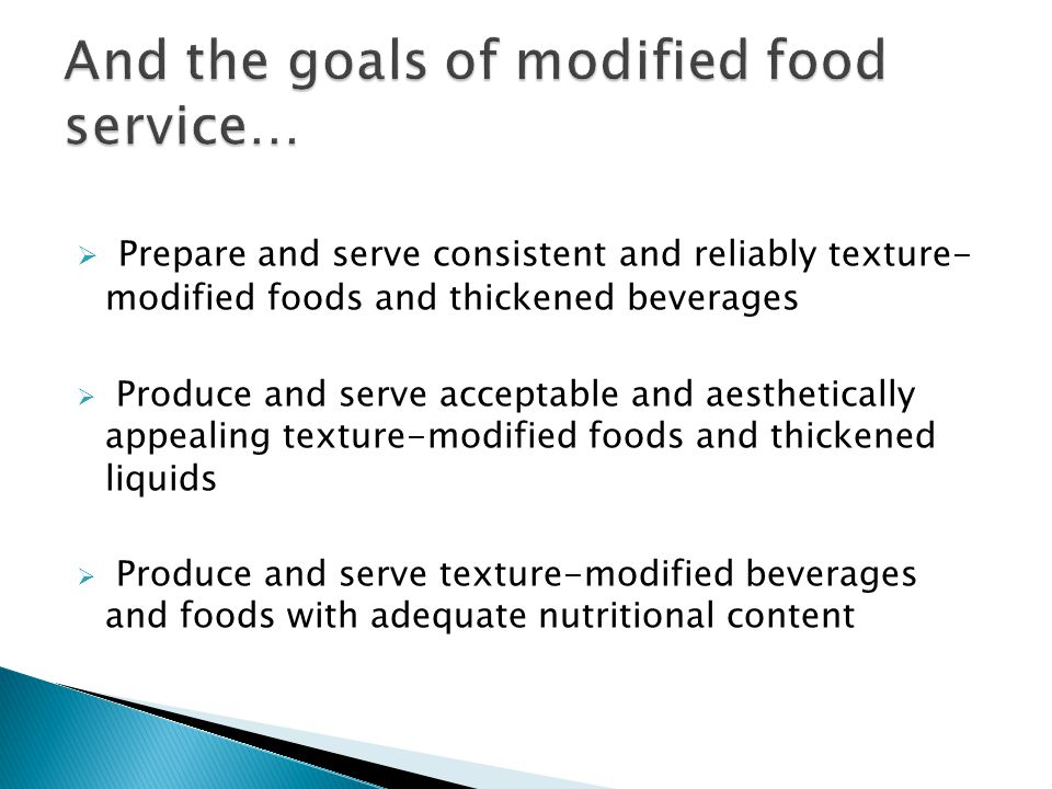 And the goals of modified food service…