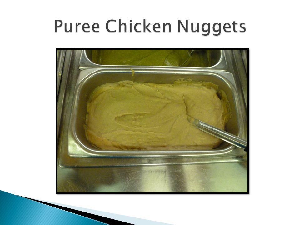 Puree Chicken Nuggets