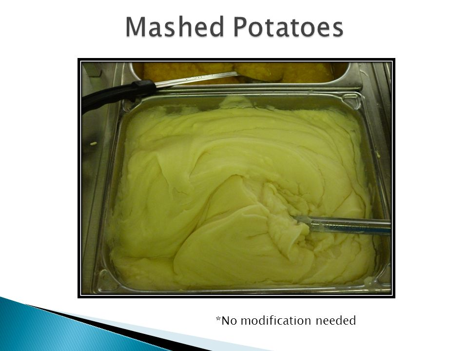 Mashed Potatoes *No modification needed