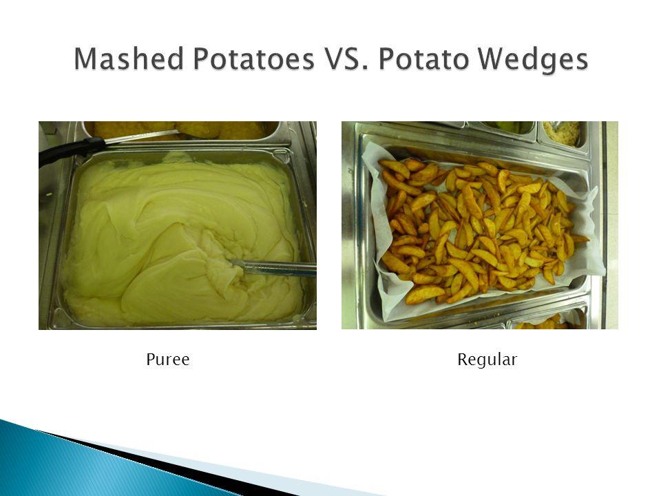 Mashed Potatoes VS. Potato Wedges