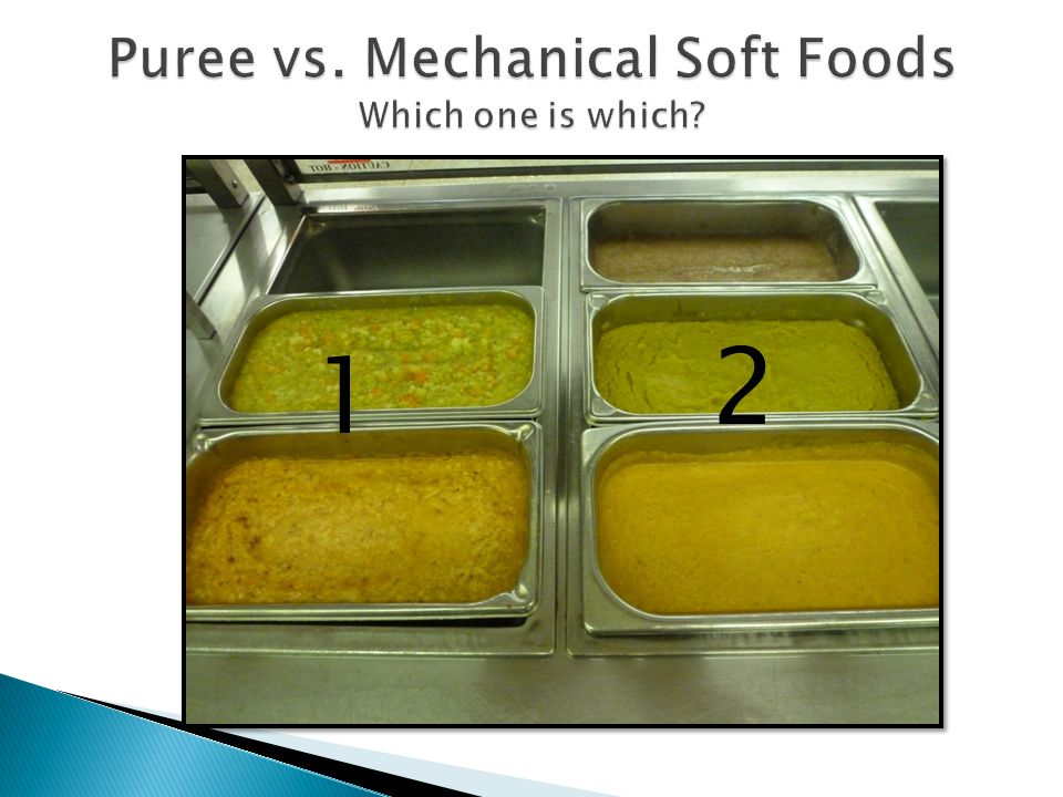 Puree vs. Mechanical Soft Foods Which one is which