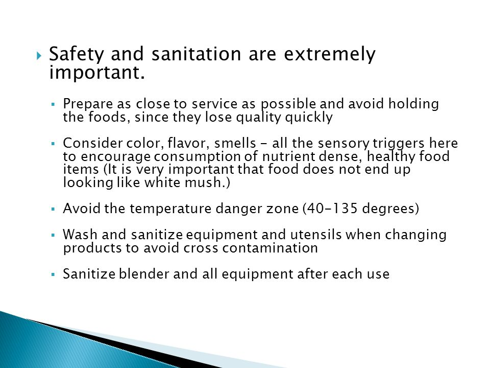 Safety and sanitation are extremely important.
