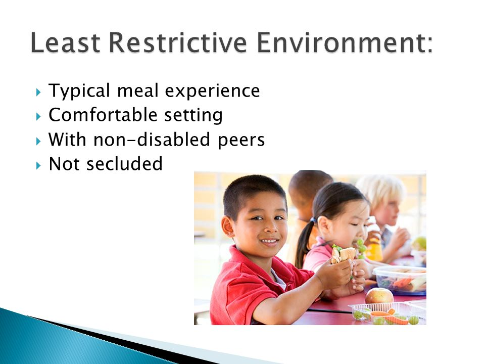 Least Restrictive Environment:
