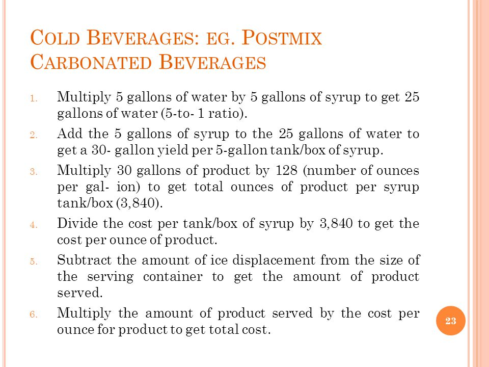 Cold Beverages: eg. Postmix Carbonated Beverages