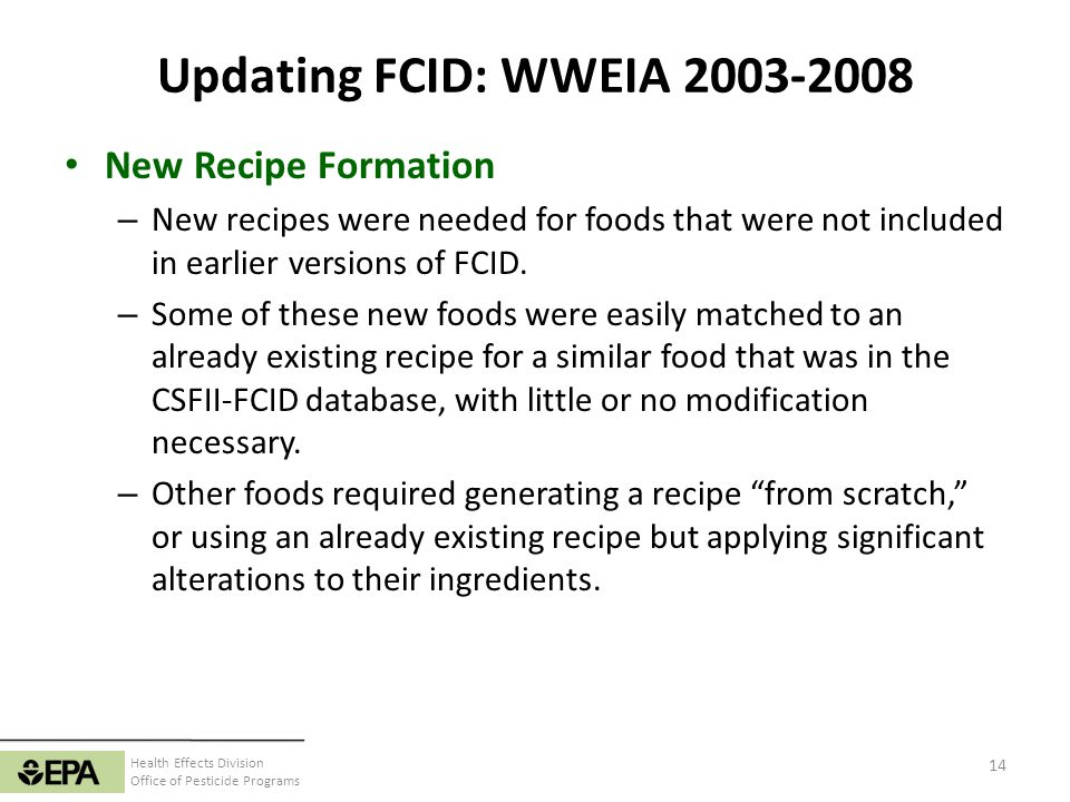 Updating FCID: WWEIA 2003-2008 New Recipe Formation
