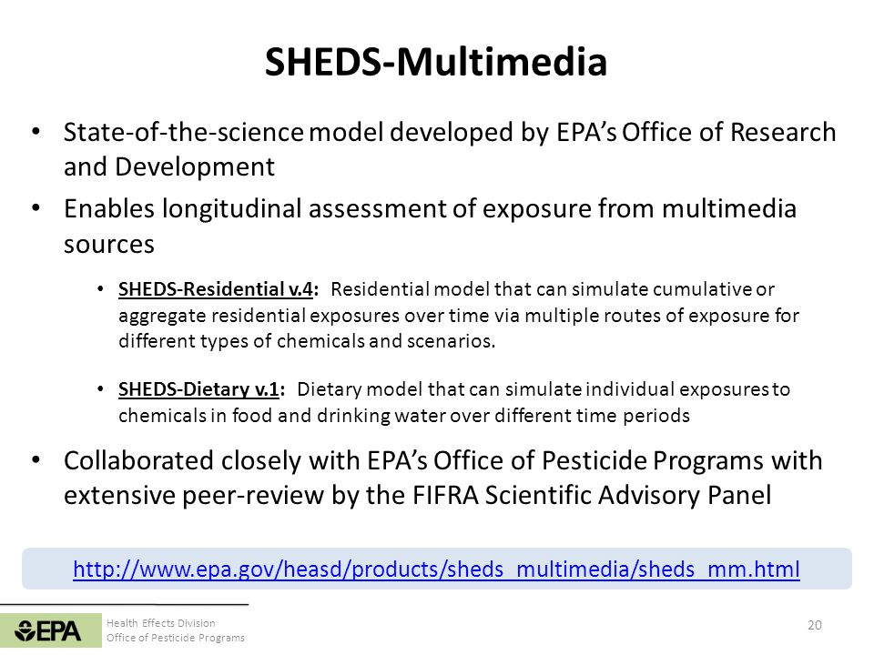 SHEDS-Multimedia State-of-the-science model developed by EPA's Office of Research and Development.