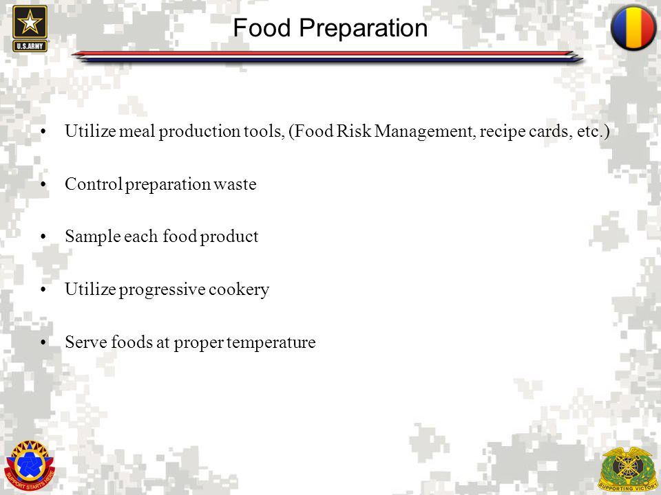 Food Preparation Utilize meal production tools, (Food Risk Management, recipe cards, etc.) Control preparation waste.