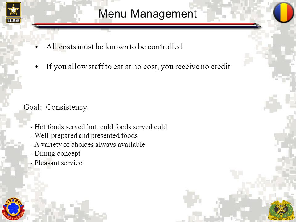 Menu Management Goal: Consistency