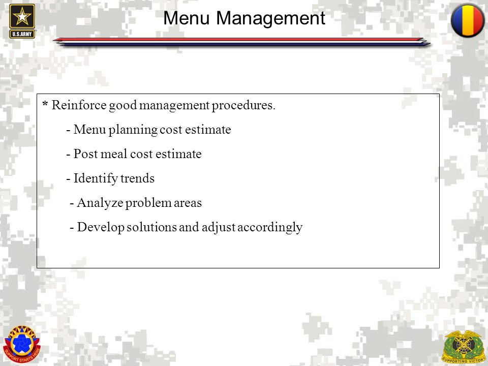 Menu Management * Reinforce good management procedures.