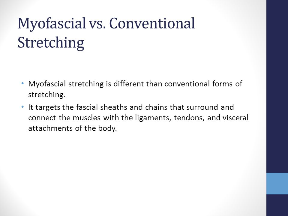 Myofascial vs. Conventional Stretching