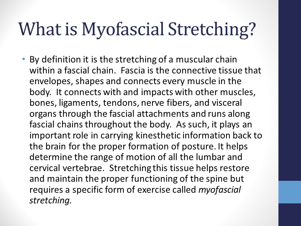 What is Myofascial Stretching