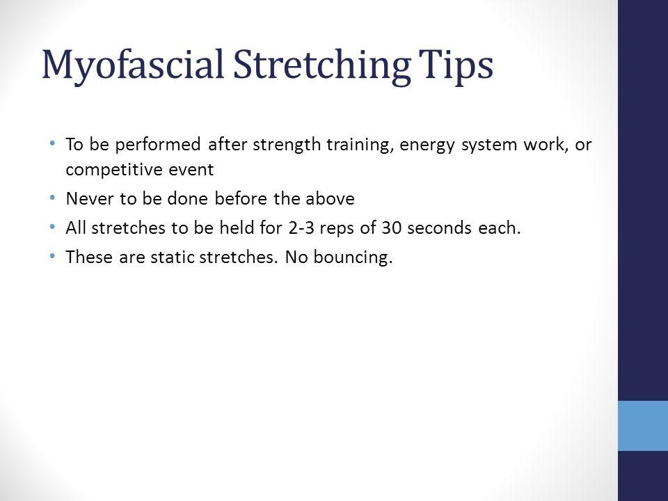 Myofascial Stretching Tips