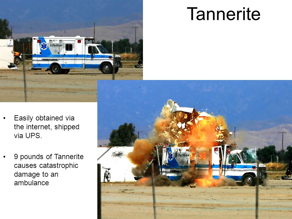 Tannerite Easily obtained via the internet, shipped via UPS.