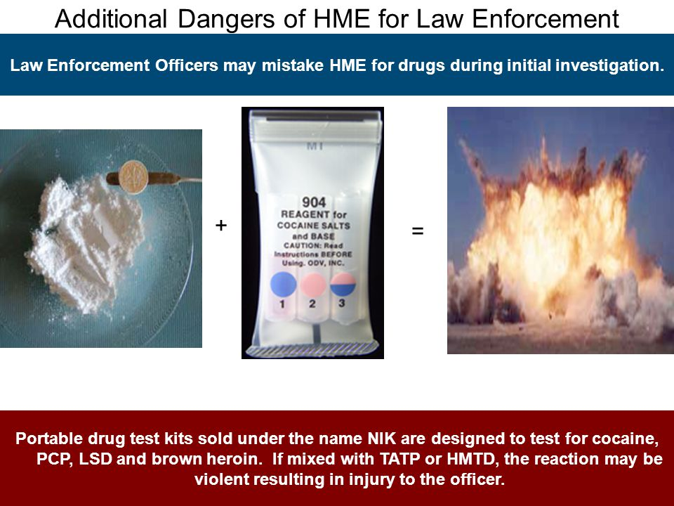 Additional Dangers of HME for Law Enforcement