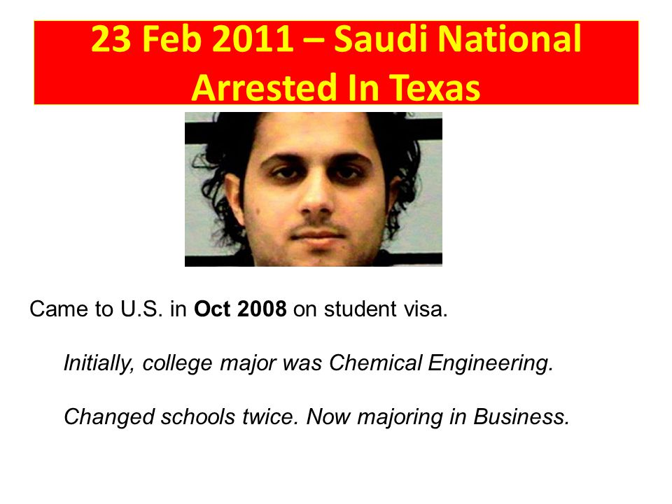 23 Feb 2011 – Saudi National Arrested In Texas