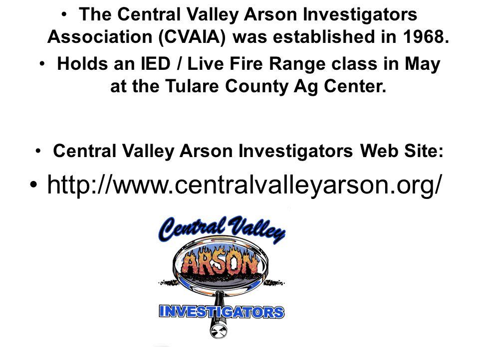 Central Valley Arson Investigators Web Site: