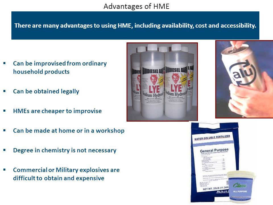 Advantages of HME There are many advantages to using HME, including availability, cost and accessibility.