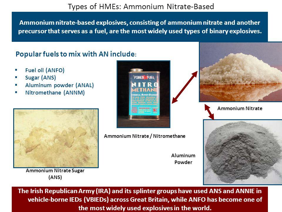 Types of HMEs: Ammonium Nitrate-Based