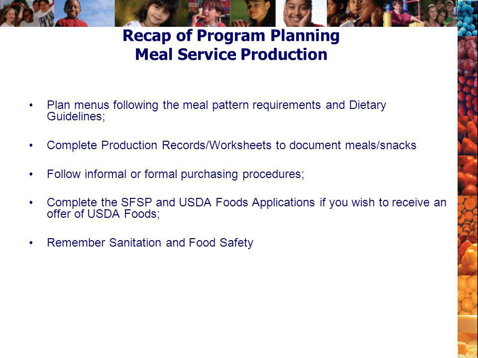 Recap of Program Planning Meal Service Production