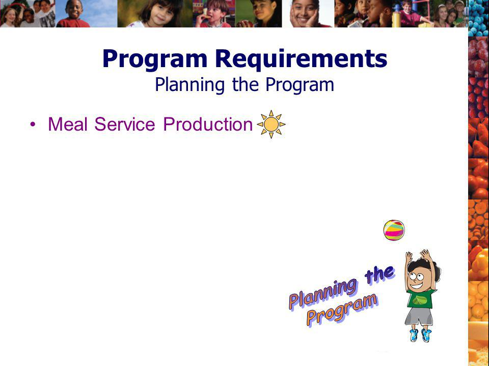 Program Requirements Planning the Program