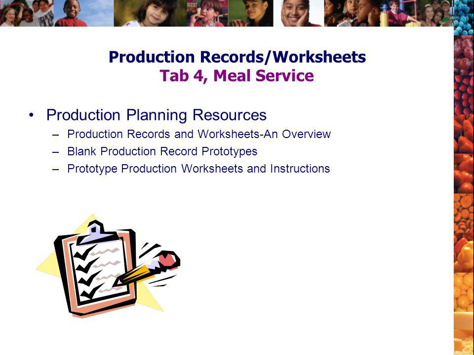 Production Records/Worksheets Tab 4, Meal Service