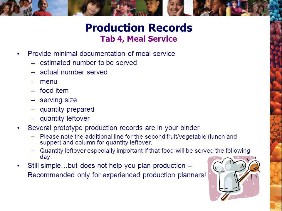Production Records Tab 4, Meal Service