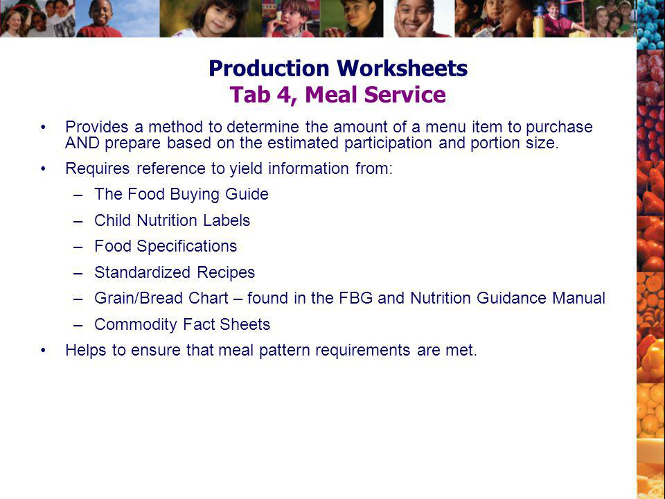 Production Worksheets Tab 4, Meal Service