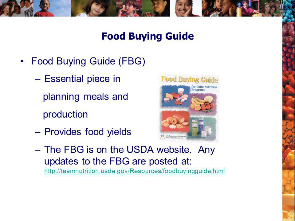 Food Buying Guide (FBG) Essential piece in planning meals and