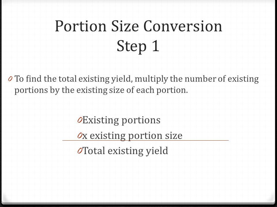 Portion Size Conversion Step 1