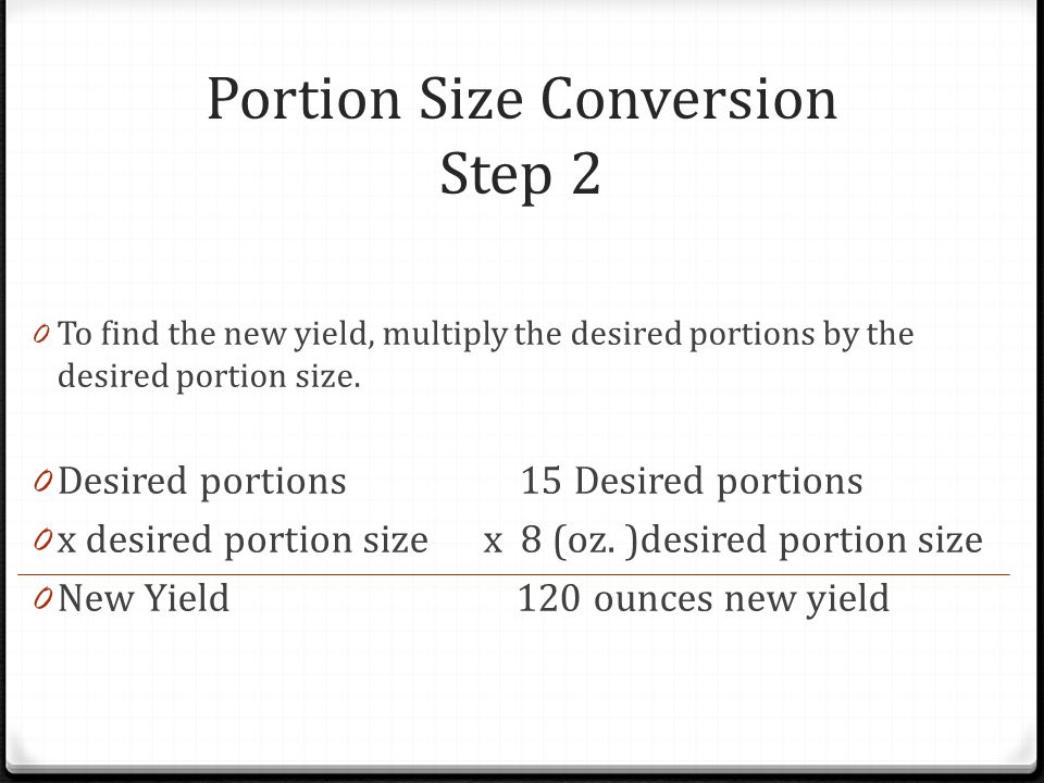 Portion Size Conversion Step 2
