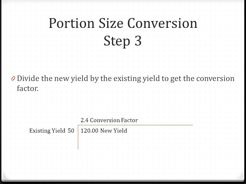 Portion Size Conversion Step 3