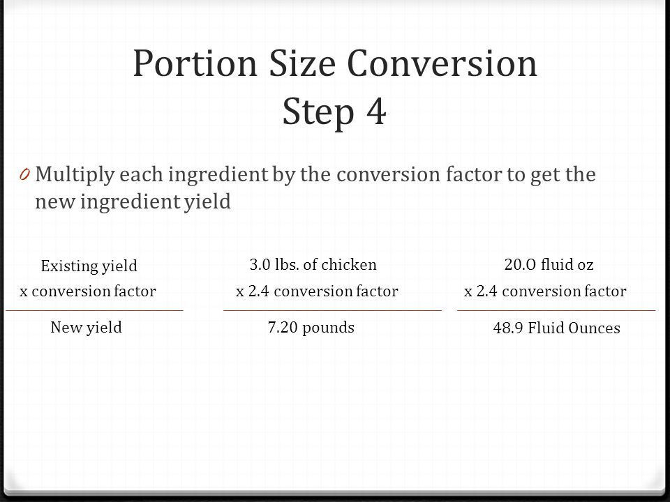 Portion Size Conversion Step 4