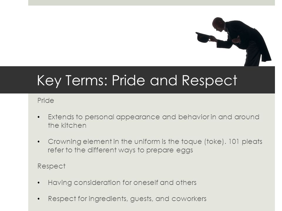 Key Terms: Pride and Respect