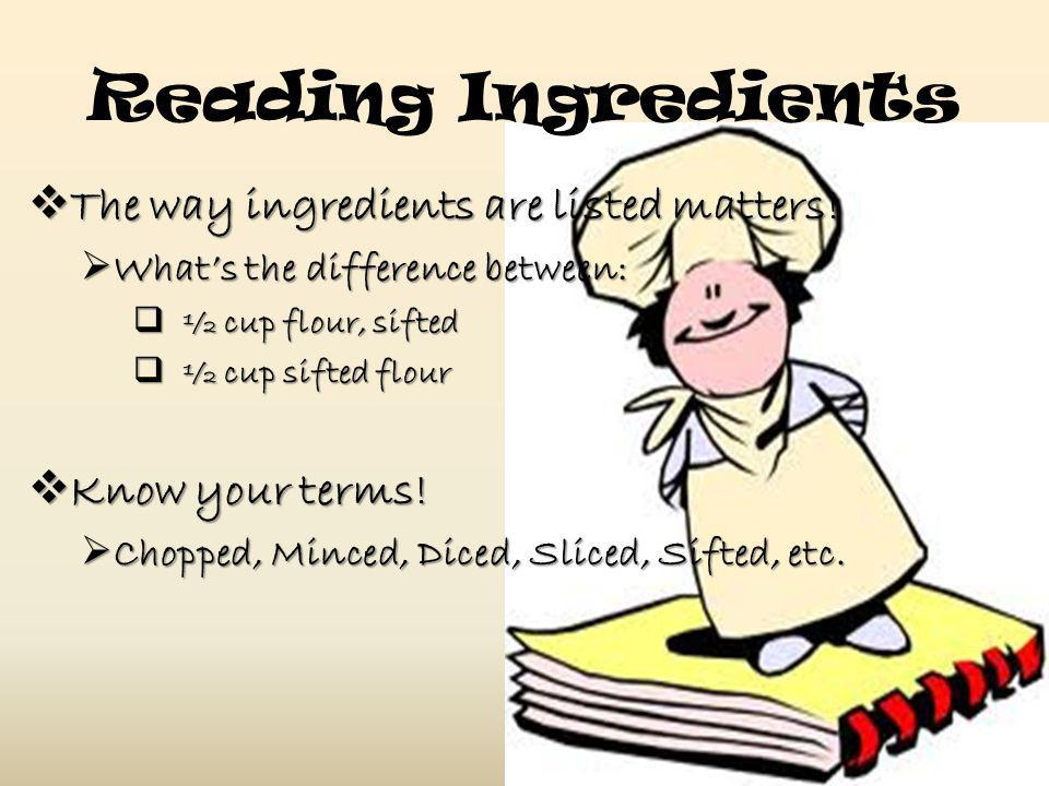 Reading Ingredients The way ingredients are listed matters!