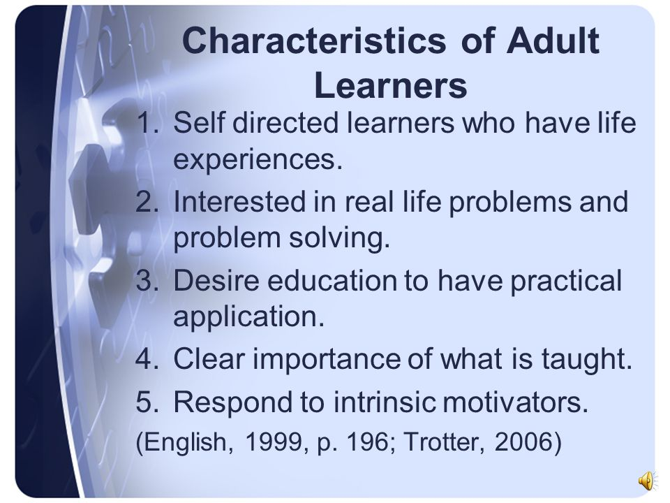 Characteristic of adult learner