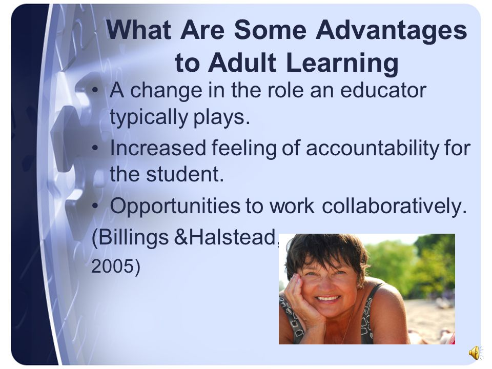 What Are Some Advantages to Adult Learning