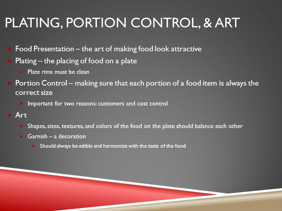 Plating, Portion Control, & Art
