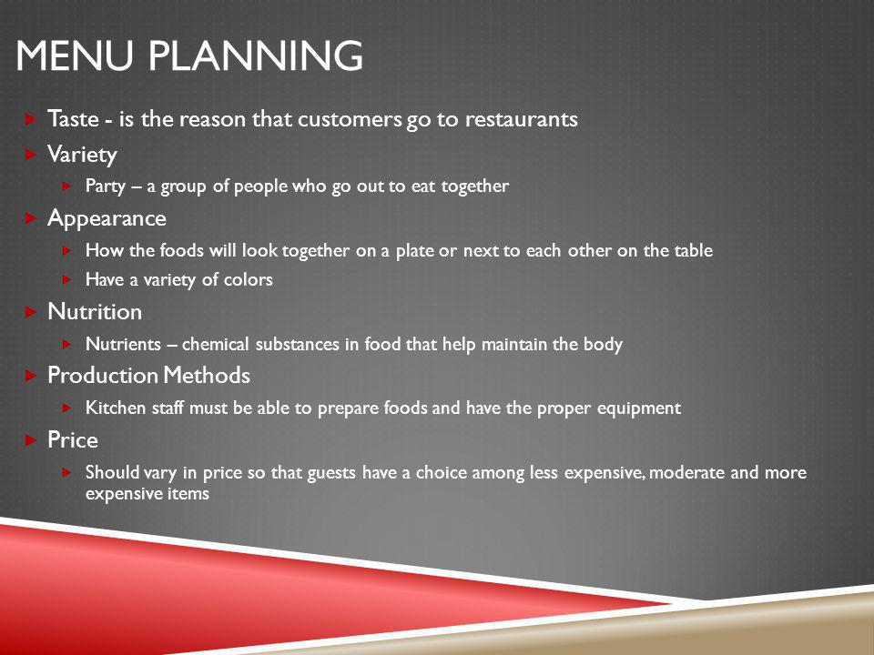 Menu Planning Taste - is the reason that customers go to restaurants