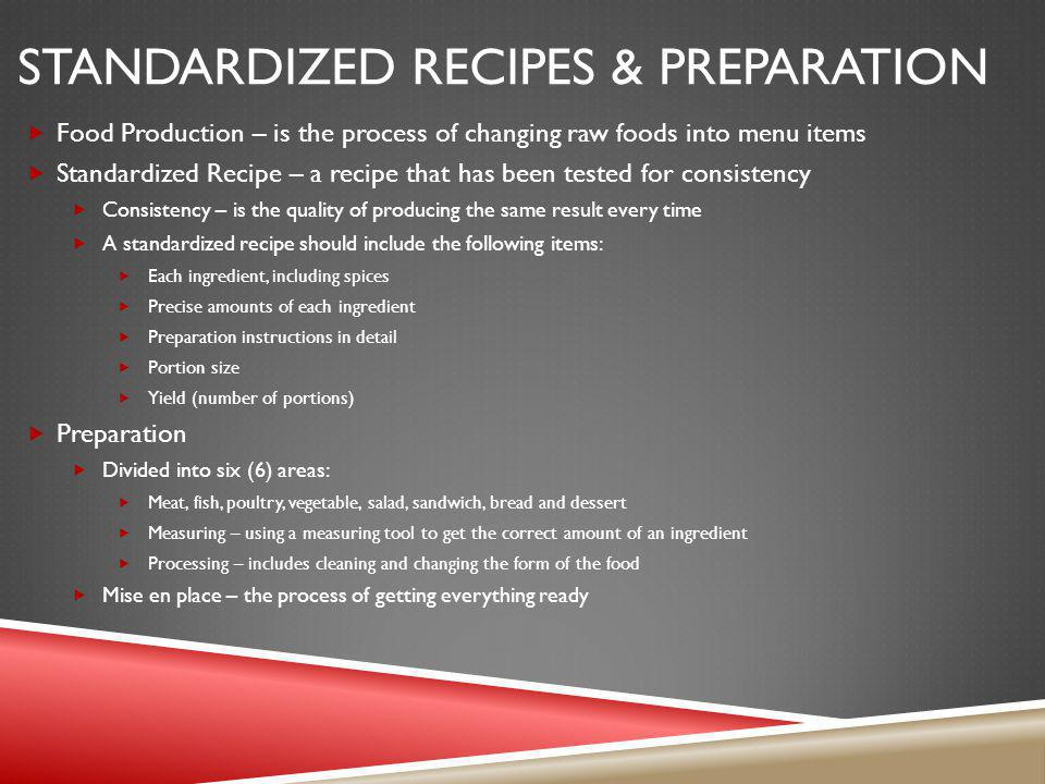 Standardized recipes & preparation