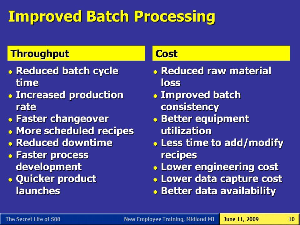 Improved Batch Processing